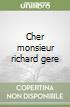 Cher monsieur richard gere libro