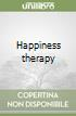 Happiness therapy libro