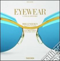 Eyewear. Ediz. italiana, spagnola e portoghese libro di Lipow Moss