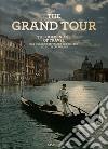 The golden age of travel. Ediz. inglese, francese e tedesca libro