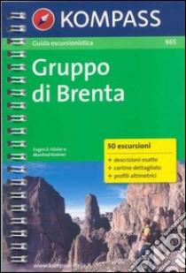 Guida turistica n. 965. Italia. Gruppo di Brenta libro di Hüsler Eugen E.