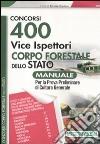400 vice ispettori nel Corpo Forestale dello Stato. Manuale libro