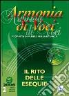Armonia di voci (2006). Con CD Audio. Vol. 2: Il rito delle esequie libro