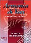 Armonia di voci (2008). Con CD Audio. Vol. 2: Le feste del signore libro