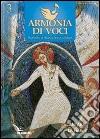 Armonia di voci (2012). Vol. 3: Cantare la fede libro