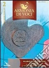 Armonia di voci (2013). Con CD Audio formato MP3. Vol. 2: Sequenze e canti al Vangelo libro