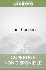 I fidi bancari libro di Bianchi Tancredi