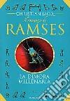 Il Romanzo di Ramses. Vol. 2: La dimora millenaria. libro