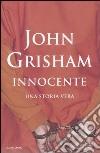 Innocente. Una storia vera libro