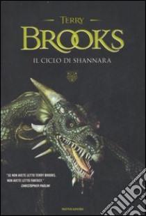 Il ciclo di Shannara: La spada di Shannara-Le pietre magiche di Shannara-La canzone di Shannara libro di Brooks Terry