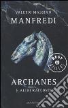 Archanes e altri racconti libro