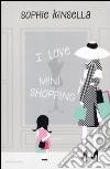 I love mini shopping libro
