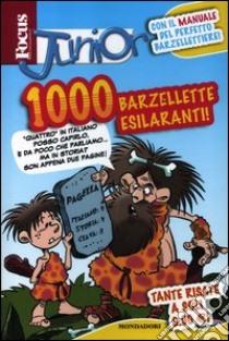Focus junior. 1000 barzellette esilaranti libro