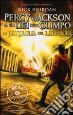 La battaglia del labirinto. Percy Jackson e gli dei dell'Olimpo libro