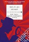 Dirk Gently, agenzia investigativa olistica libro