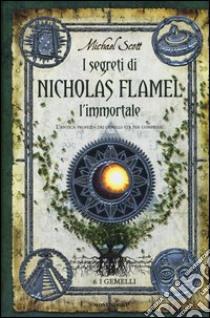 I gemelli. I segreti di Nicholas Flamel, l'immortale (6) libro di Scott Michael