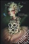 Doll bones. La bambola di ossa libro