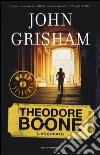 L'accusato. Theodore Boone libro