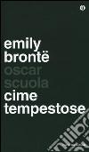 Cime tempestose libro di Brontë Emily