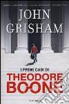 I primi casi di Theodore Boone libro