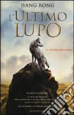 L'ultimo lupo (Il totem del lupo) libro