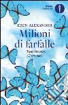 Milioni di farfalle libro