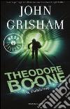 Il fuggitivo. Theodore Boone libro