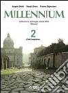 Millennium. Letteratura, antologia, autori latini. Percorsi. Per le Scuole superiori libro