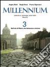 Millennium. Letteratura, antologia, autori latini. Percorsi. Pr le Scuole superiori libro