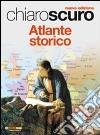 Chiaroscuro  Atlante Storico