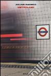 Metroland libro