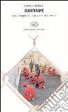 Guantanamo. Usa, viaggio nella prigione del terrore libro