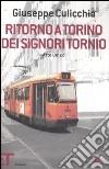 Ritorno a Torino dei signori Tornio. Atto unico libro