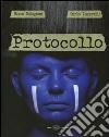 Protocollo. Ediz. illustrata libro