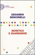 Genetica e guarigione libro