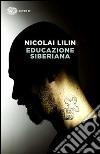 Educazione siberiana libro