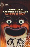 La notte di Roma libro