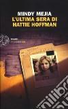 L'ultima sera di Hattie Hoffman libro