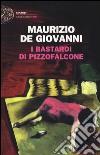 I Bastardi di Pizzofalcone libro