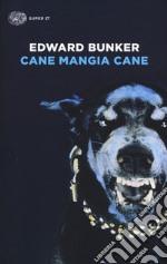 Cane mangia cane libro