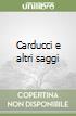 Carducci e altri saggi libro