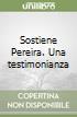 Sostiene Pereira. Una testimonianza libro