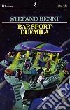Bar Sport duemila libro