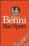 Bar sport. Ediz. speciale libro