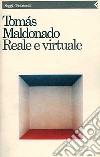 Reale e virtuale libro