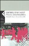 Nascita della biopolitica. Corso al Collège de France (1978-1979) libro