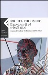Il Governo di sé e degli altri. Corso al Collège de France (1982-1983) libro