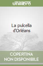 La pulcella d'Orléans libro di Voltaire; Barbarisi G. (cur.); Mari M. (cur.)