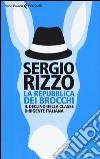 La repubblica dei brocchi. Il declino della classe dirigente italiana libro
