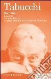 Romanzi: Requiem-Sostiene Pereira-La testa perduta di Damasceno Monteiro libro